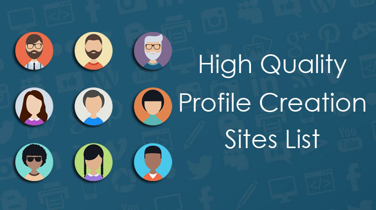 Dofollow Profile Creation Sites List 2019