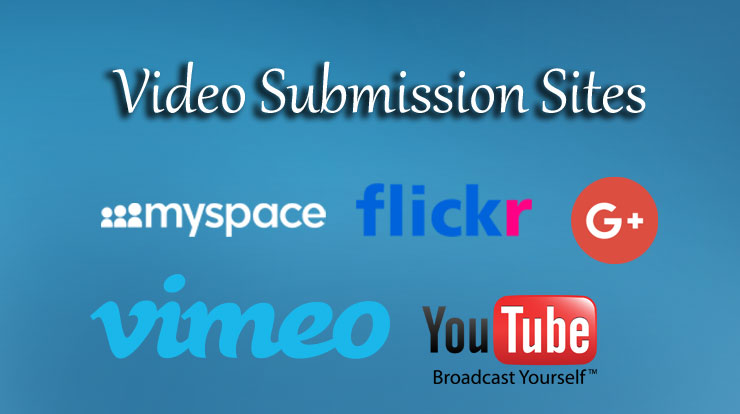 High DA PA Video Submission Sites List 2018