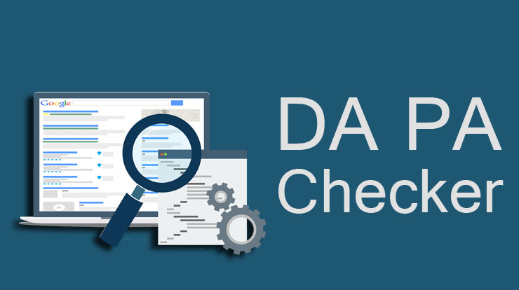 Domain Authority (DA) & Page Authority (PA) Checker Sites List